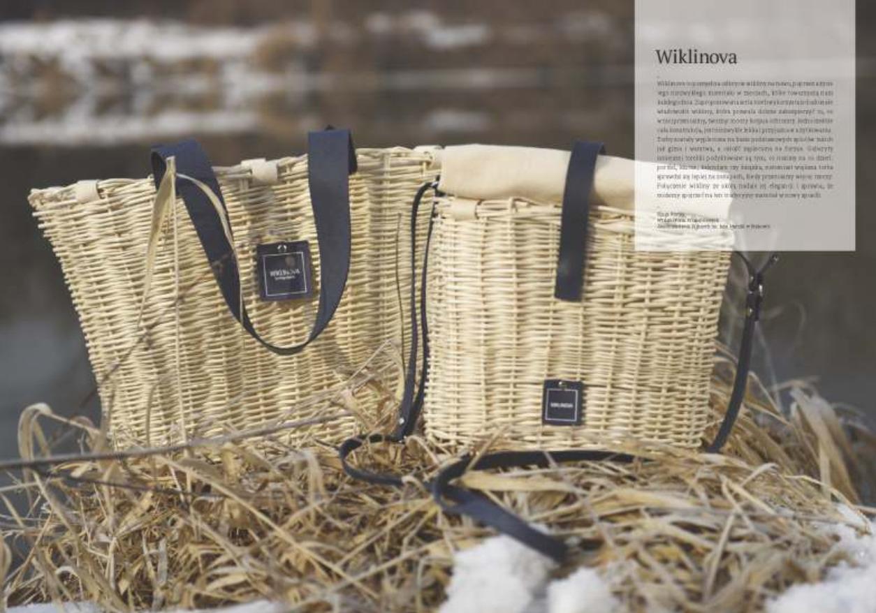 Wiklinova to pomysł na odkrycie wikliny na nowo, poprzez użycie jej do projektu kolekcji toreb.
