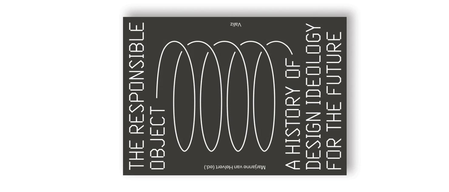 Odpowiedzialny produkt – Historia projektowania i ideologia na przyszłość